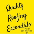 Quality Roofing Escondido - Escondido, CA, USA