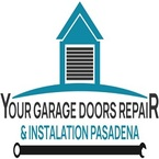 Your Garage Doors Repair & Installation Pasadena - Pasadena, CA, USA