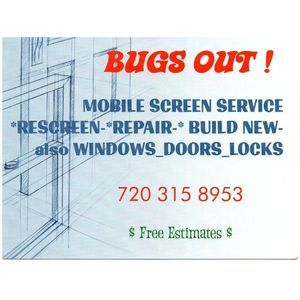 Bugs Out Screens - Aurora, CO, USA