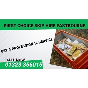 First Choice Skip Hire Eastbourne - Eastbourne, East Sussex, United Kingdom