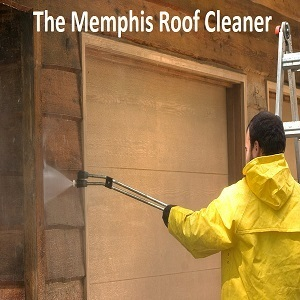 The Memphis Roof Cleaner - Memphis, TN, USA